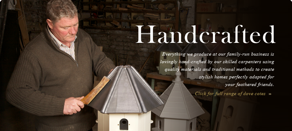 Handcrafted dovecotes produced by our skilled carpenters.